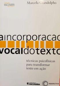 Lançamento A Incorporação Vocal do Texto